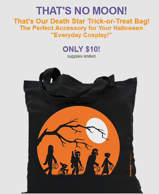 2015-10-10 23_24_40-Our Death Star Halloween Trick-or-Treat Bag is Here!! 🎃👻 - Inbox - yodasnews@k